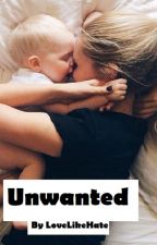 Unwanted #Watty's2017 by L0veLikeHate
