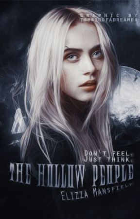 The Hollow People (Completed) by Indigo_Night