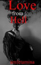 Love from Hell by Amfetamina
