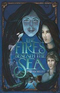 The Fires Beneath the Sea (A Novel) cover