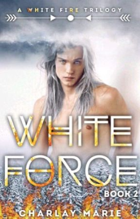 White Force by CharlayMarieWrites