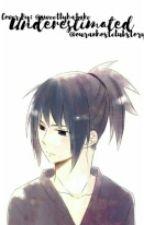 Underestimated Sasuke x reader by Ouranhostclubstory
