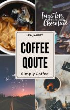 Coffee Quote Company by Lea_Maddy