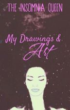 My Drawings & Art by the_Insomnia_queen