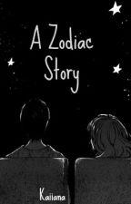 A Zodiac Story by kaiiana