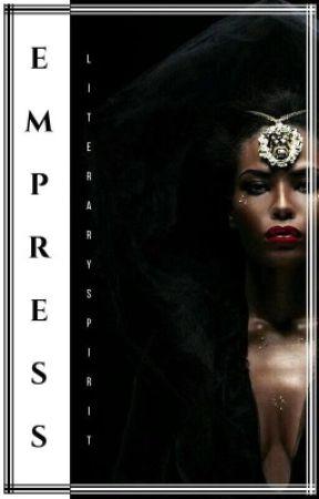 EMPRESS (Urban Fiction) BWHM  by Literary_Spirit