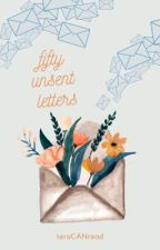 fifty unsent letters by teraCANread