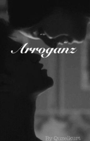 Arroganz by Quzelkurt