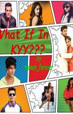 Manan ff - What If In Kyy? || Collaborative Story by Shinelikeastar_364