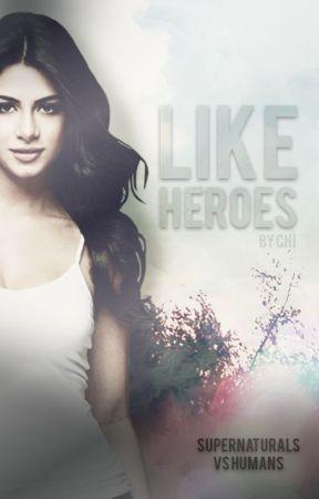 Like Heroes ✘ One Direction by moonrocks