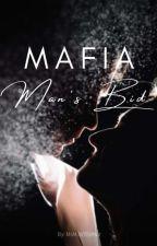 Mafia Man's Bid by MsMissYouNot