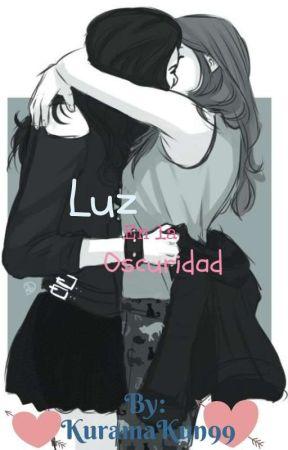 Luz En La Obscuridad  by KuramaKun99