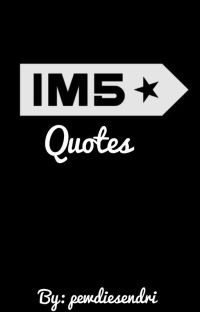 IM5 Quotes [COMPLETED] ✔ cover