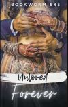 Unloved Forever - Indian Story  cover