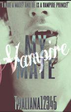 My Vampire Mate by Thaliana12345