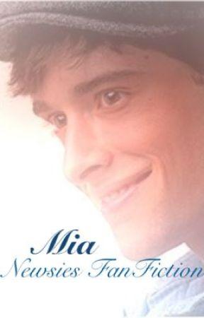 Mia: A Newsies FanFiction by DisneyIsLifeXX