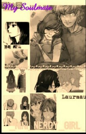 My Soulmate ||A Laurmau Fanfic|| by Squishy_Beans