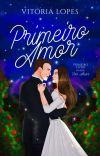 Primeiro Amor • Livro 1   Série Por Amor cover