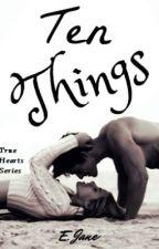 Ten Things by speakandbeHeard
