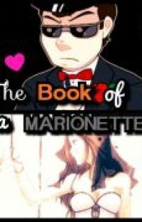 """""""The Book Of Marionette"""" Slappy x Marionette! Reader cover"""