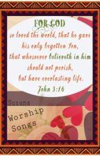 Worship Songs by AnnaLoves777