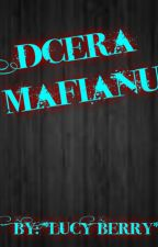 Dcera Mafiánů ✔ od blueconnie13