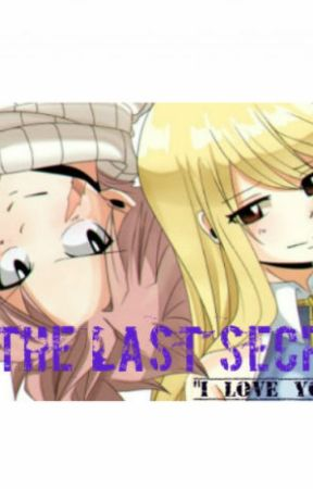 The Last Secret -NaLu by Luce-Lu
