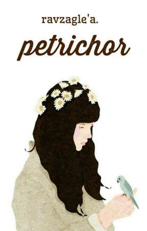 Petrichor. by wonderai