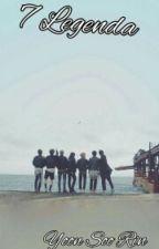7 Legenda (BTS FF, BEFEJEZETT) by YoonSooRin