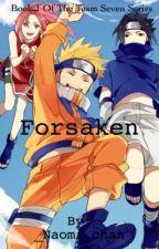 Forsaken  {Book 1} by _Naomi_chan