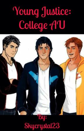 Young Justice: College AU   Complete by Skycrystal23