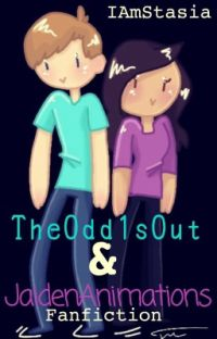 Theodd1sout and JaidenAnimations fanfic  cover