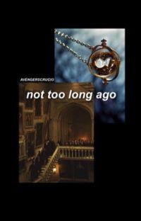 not too long ago || marauders era cover