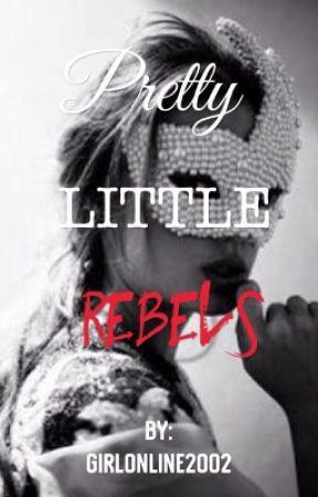 Pretty Little Rebels by fabulousunicornfam