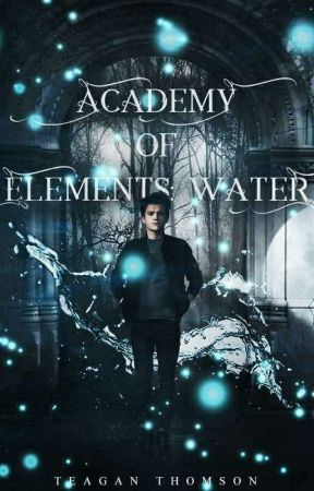 Academy of Elements: Water by teaganthomson