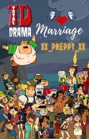 Total Drama Marriage?! by xx_preppy_xx