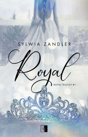 Royal Trilogy: #1 ROYAL  by Syllvi_a