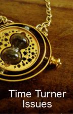 Time Turner Issues by white-wolf-reader