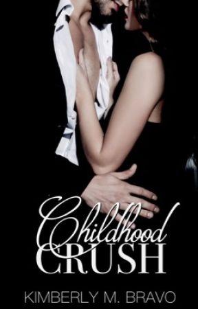 Childhood Crush (18+) by XthatONEchicX