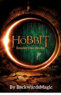 The Hobbit - Reader One Shots cover
