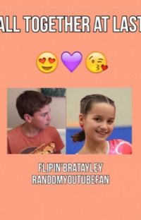 All Together At Last//Bratayley and Flipin'Katie FanFiction cover