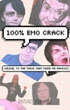 100% Emo Crack. (Sequel To Mcr Crack Fic) (Slow Updates) by GerardWaysButtIsNice