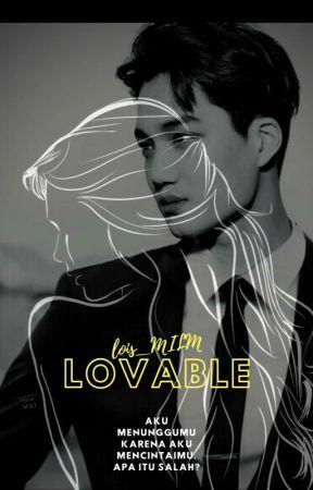 Lovable - Tamat by lois_MILM