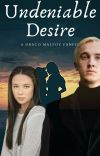 Undeniable Desire (Draco Malfoy) cover