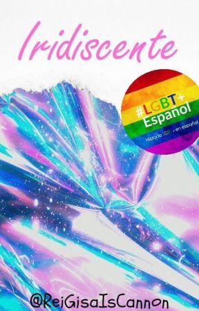 Iridiscente [Gay/LGBT+] by lexnis