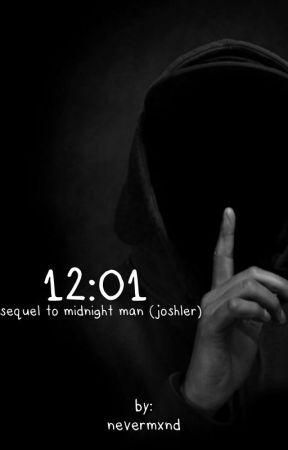 12:01 (Sequel to Midnight Man)  by nevermxnd