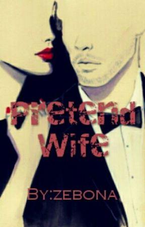 Pretend  Wife  by Zebona