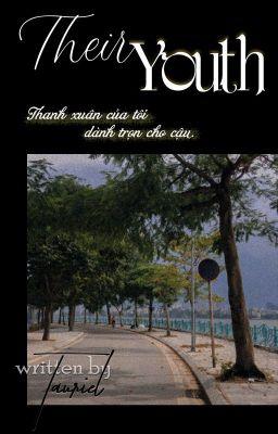 [6 chòm sao] Their Youth