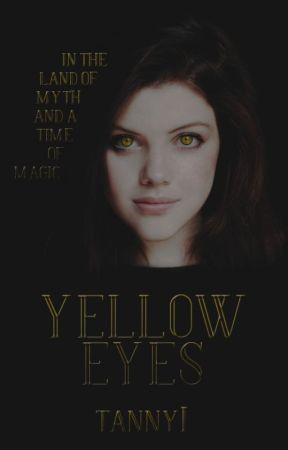 Yellow Eyes || Przygody Merlina [ZAWIESZONE] by TannyI