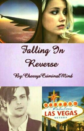 Falling In Reverse  by Cherrywrotestories